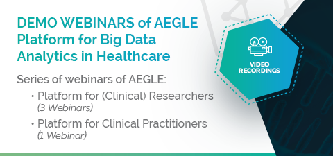 Video Recordings of AEGLE DEMO WEBINARS - Big Data Analytics in Healthcare